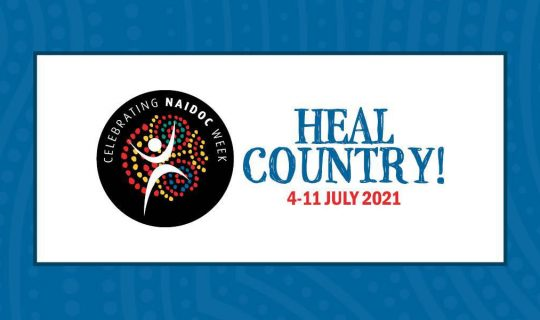 Third Tuesday Conversations: Heal Country! Celebrating NAIDOC Week
